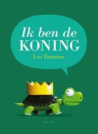 Ik ben de koning   Leo Timmers  