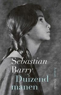 Duizend manen   Sebastian Barry  