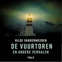 De vuurtoren en andere verhalen   Hilde Vandermeeren  