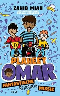 Planeet Omar: fantastische reddingsmissie | Zanib Mian |