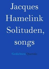 Solituden, songs | Jacques Hamelink |