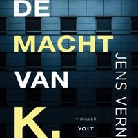 De macht van K. | Jens Vern |