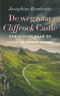 De weg naar Cliffrock Castle   Josephine Rombouts  