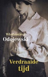 Verdraaide tijd   Wlodzimierz Odojewski  
