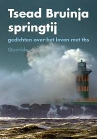 Springtij | Tsead Bruinja |
