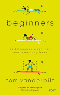 Beginners | Tom Vanderbilt |