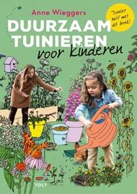 Duurzaam tuinieren voor kinderen | Anne Wieggers |
