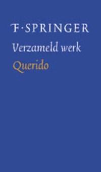 Verzameld werk   F. Springer  