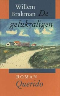 De gelukzaligen   Willem Brakman  