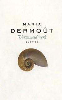Verzameld werk   Maria Dermoût  