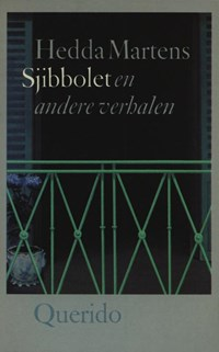 Sjibbolet en andere verhalen | Hedda Martens |