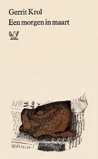 Een morgen in maart | Gerrit Krol |
