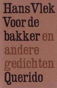 Voor de bakker   Hans Vlek  