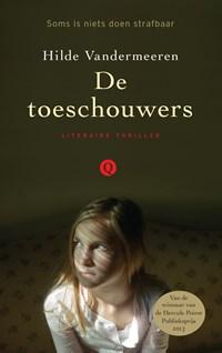 De toeschouwers | Hilde Vandermeeren |