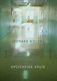 Opzichtige stilte   Leonard Nolens  