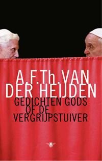 Gedichten Gods of De vergrijpstuiver   A.F.Th. van der Heijden  