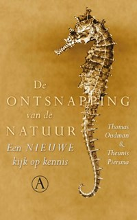 De ontsnapping van de natuur | Thomas Oudman ; Theunis Piersma |