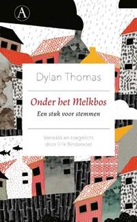 Onder het Melkbos | Dylan Thomas |