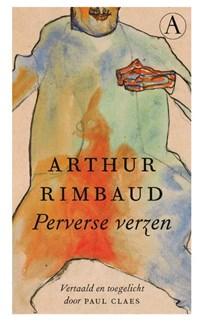 Perverse verzen | Arthur Rimbaud |
