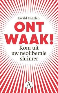 Weg uit het neoliberale spiegelpaleis   Ewald Engelen  