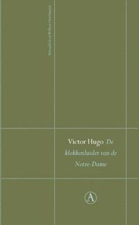 De klokkenluider van de Notre-Dame   Victor Hugo  