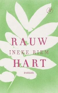 Rauw hart | Ineke Riem |