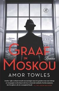 Graaf in Moskou | Amor Towles |