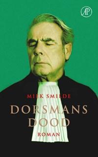 Dorsmans dood | Miek Smilde |