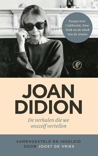 De verhalen die we onszelf vertellen | Joan Didion |