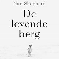 De levende berg | Nan Shepherd |