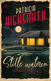 Stille wateren | Patricia Highsmith |