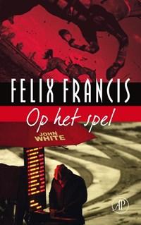 Op het spel | Felix Francis |