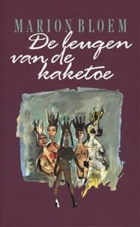 De leugen van de kaketoe   Marion Bloem  