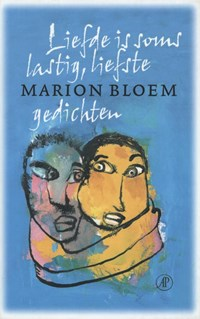 Liefde is soms lastig, liefste | Marion Bloem |