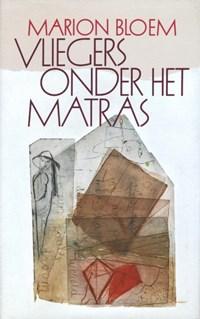 Vliegers onder het matras | Marion Bloem |
