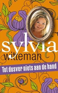 Tot dusver niets aan de hand | Sylvia Witteman |