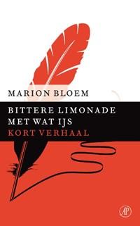 Bittere limonade met wat ijs | Marion Bloem |