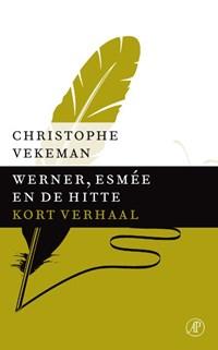 Werner, Esmee en de hitte | Christophe Vekeman |