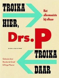 Troika hier, troika daar | Drs. P |