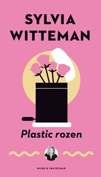 Plastic rozen | Sylvia Witteman |