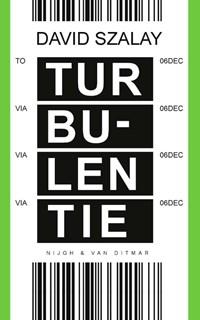 Turbulentie | David Szalay |