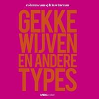 Gekke wijven en andere types | Sylvia Witteman |