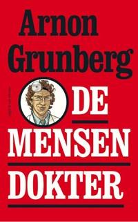 De mensendokter | Arnon Grunberg ; Iki Freud |