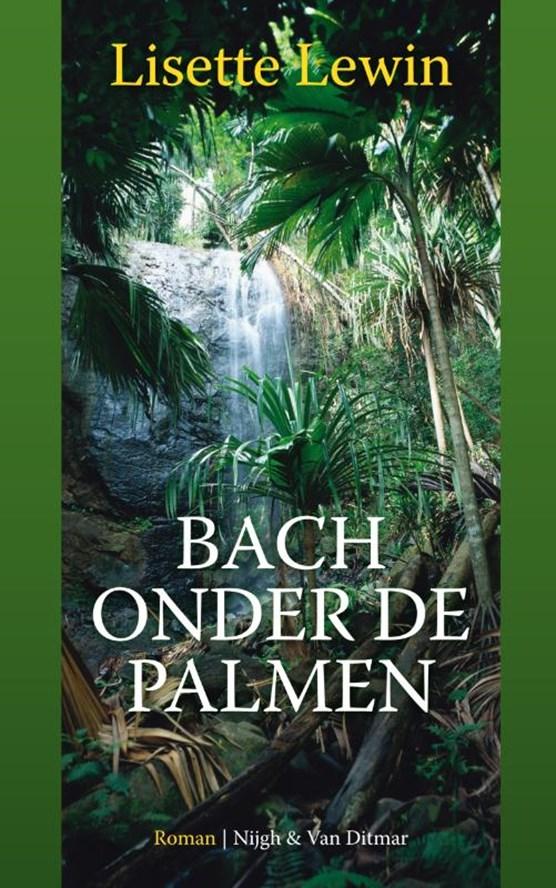 Bach onder de palmen