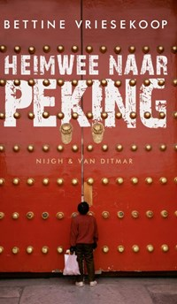Heimwee naar Peking | Bettine Vriesekoop |