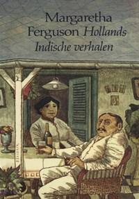 Hollands-Indische verhalen | Margaretha Ferguson |
