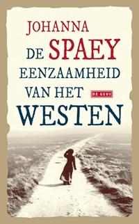 De eenzaamheid van het Westen   Johanna Spaey  