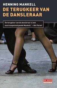 De terugkeer van de dansleraar | Henning Mankell |