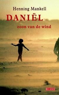 Daniel zoon van de wind | Henning Mankell |