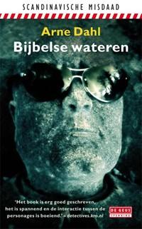 Bijbelse wateren | Arne Dahl |